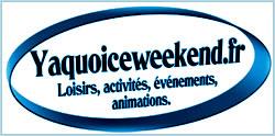 www.yaquoiceweekend.fr/